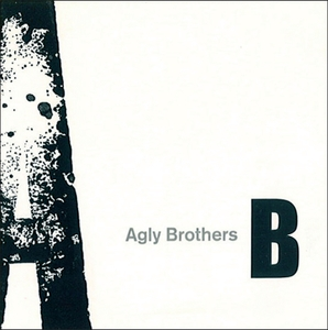 Agly Brothers
